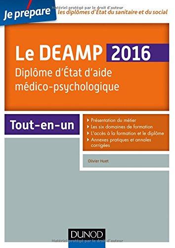 Le DEAMP 2016 - Diplôme d'Etat d'aide médico-psychologique - 6e éd.