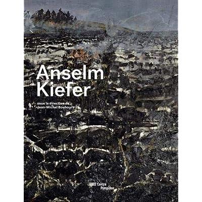 Anselm Kiefer   Catalogue de l'exposition