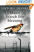 #5: Man's Search For Meaning: The classic tribute to hope from the Holocaust