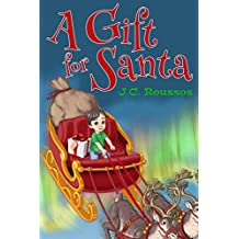 A Gift For Santa (English Edition)