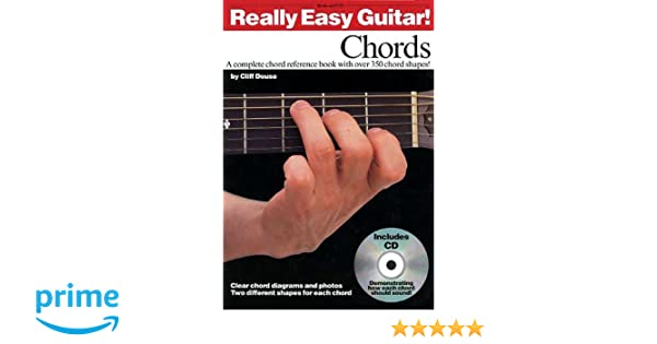 Really Easy Guitar!: Chords: Amazon.co.uk: Cliff Douse: Books