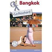 Guide du Routard Bangkok 2016/17