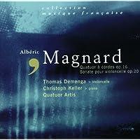 Magnard - Quatuor op.16-Sonate pour violoncelle op.20