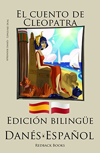 Aprender danés - Edición bilingüe (Danés - Español) El cuento de Cleopatra