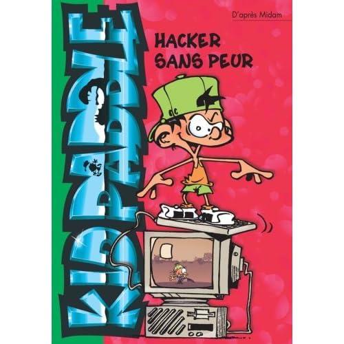 KID PADDLE T09 : HACKER SANS PEUR by MIDAM (January 19,2006)