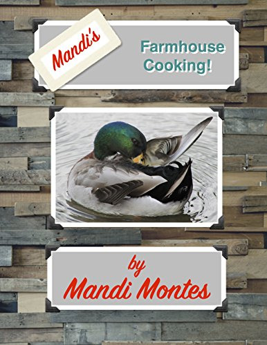 Mandi\'s Farmhouse Cooking (English Edition)