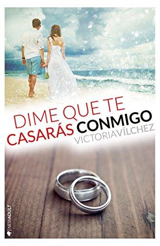 Resultado de imagen de portada dime que te casarás conmigo