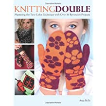 Trafalgar Square Books-Knitting Double by Anja Bell (2014-05-15)