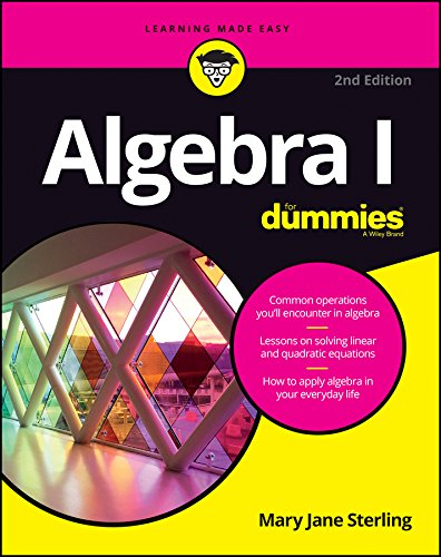 Algebra I For Dummies, 2nd Edition (For Dummies (Math & Science))
