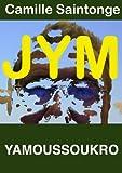 JYM - Yamoussoukro