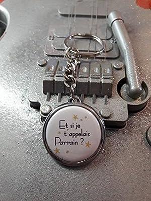 Porte clé Et si je t'appelais Parrain ?