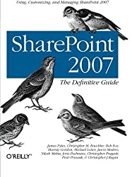 SharePoint 2007: The Definitive Guide by James Pyles (2007-10-04)