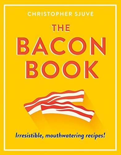 Game Kochen Trivia (The Bacon Book: Irresistible, mouthwatering recipes!)