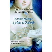 Lettres galantes à Madame de Godeville