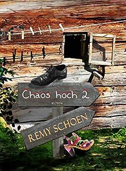 Chaos hoch 2 (Best-Friends 2) von [Schoen, Remy]