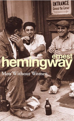 Men Without Women (Arrow Classic) by Hemingway, Ernest (November 3, 1994) Paperback