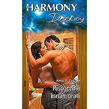 Riscoprirsi innamorati: Harmony Destiny