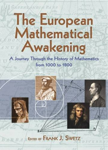 European Mathematical Awakening (Dover Books on Mathematics)