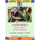 Andorra (Pessons, Serrera, Alt de Comapedrosa) (Quaderns pirinencs)