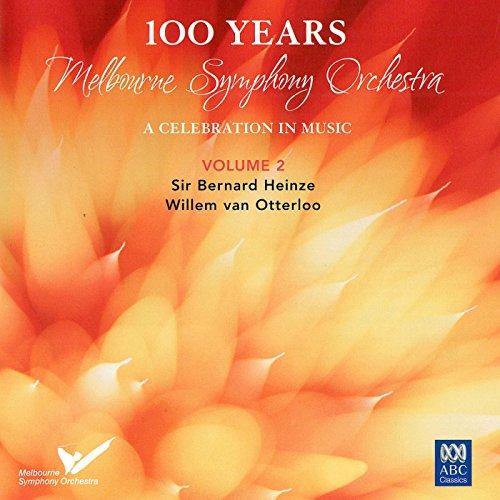 MSO - 100 Years Vol. 2: Sir Bernard Heinze, Willem van Otterloo