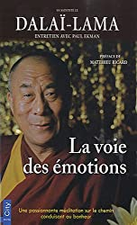 La voie des émotions : Une passionante méditation sur le chemin conduisant au bonheur