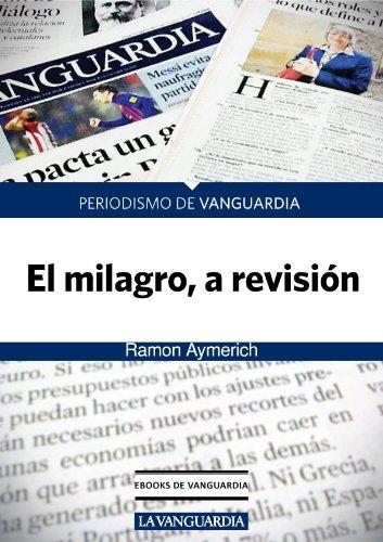 El milagro, a revisión