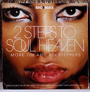 Backbeats: 2 Steps to Soul Heaven-More 70s & 80s Steppers