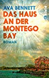 Das Haus an der Montego Bay: Roman (Piper Taschenbuch 27289)