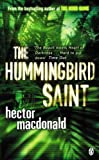 The Hummingbird Saint by Hector MacDonald (2004-08-05) bei Amazon kaufen