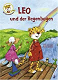 Maja von Vogel: Leo und der Regenbogen