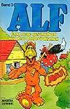 ALF Band 3 - Ganz neue Geschichten mit dem Außerirdischen (Comic)