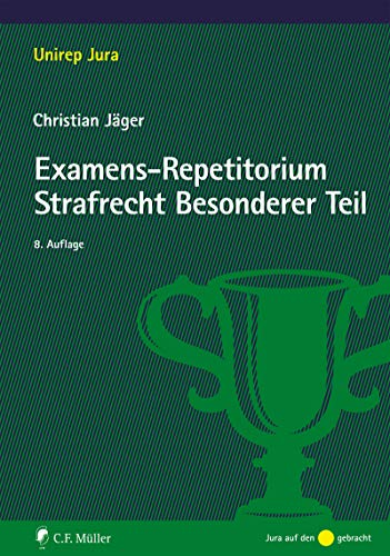 Examens-Repetitorium Strafrecht Besonderer Teil (Unirep Jura)