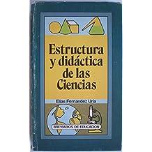 ESTRUCTURA Y DIDACTICA DE LAS CIENCIAS. Breviarios de Educacion.