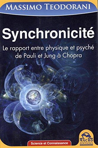 Synchronicité - Le rapport entre physique et psyché par Massimo Teodorani
