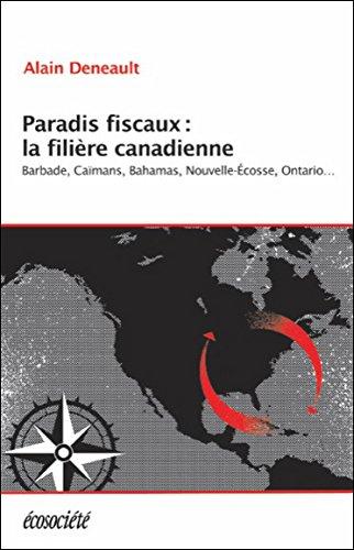 Paradis fiscaux : la filire canadienne