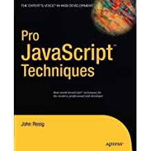 Pro JavaScript Techniques by John Resig (2006-12-12)
