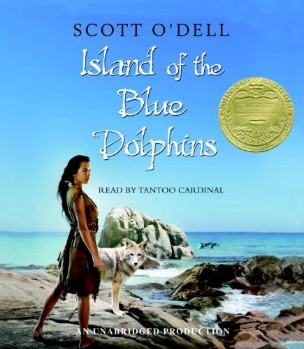 By Scott O'Dell: Island of the Blue Dolphins [Audiobook]