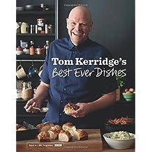 Tom Kerridge's Best Ever Dishes by Kerridge, Tom (2014) Hardcover