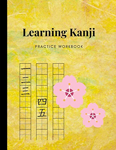 Learning Kanji Practice Workbook: Master Basics Of Katakana Technique; Handwriting Journal For Japanese Alphabets; Improve Writing With Square Guides; Essential Book For Students & Beginners - Journal Japanese