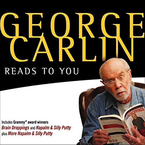 george-carlin-reads-to-you-an-audio-collection-including-grammy-winners-braindroppings-and-napalm-si