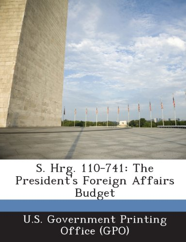 S. Hrg. 110-741: The President's Foreign Affairs Budget