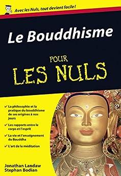 Le Bouddhisme Pour les Nuls par [Bodian, Stephan, LANDRAW, Jonathan]