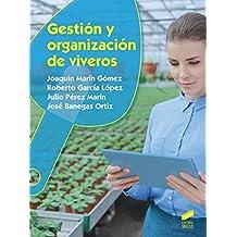Gestión y organización de viveros (Agraria nº 31)