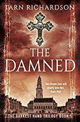 The Damned (The Darkest Hand Trilogy Book 1)