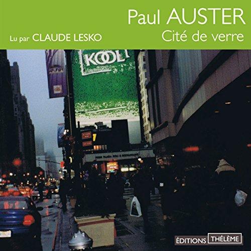 La Cité de verre: Triologie new-yorkaise 1 par Paul Auster