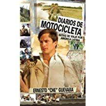 Diarios De Motocicleta : Notas De Viaje/Motorcycle Diaries