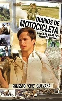 Diarios De Motocicleta: Notas de Viaje por America Latina Descargar Epub Ahora