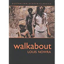 Walkabout by Louis Nowra (2003-06-01)