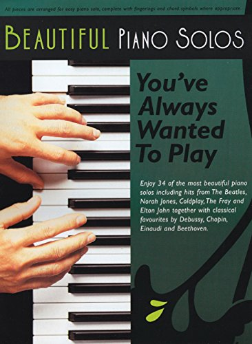 Beautiful Piano Solos You've Always Wanted to Play by Jessica Williams (Editor) (22-Nov-2007) Paperback