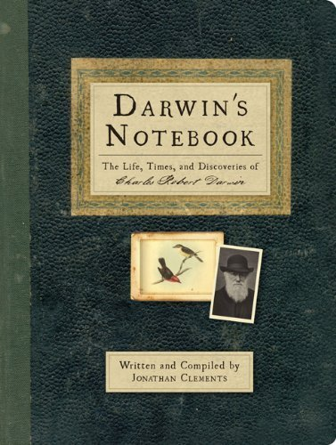 Darwin's Notebook: The Life, Times, and Discoveries of Charles Robert Darwin by Jonathan Clement (2009-10-20)